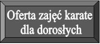 http://karatebydgoszcz.pl/karate-dla-dorosłych.html